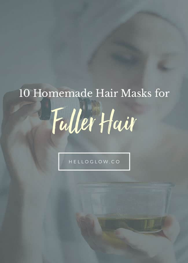 10 Homemade Hair Masks for Fuller Hair - HelloGlow.co
