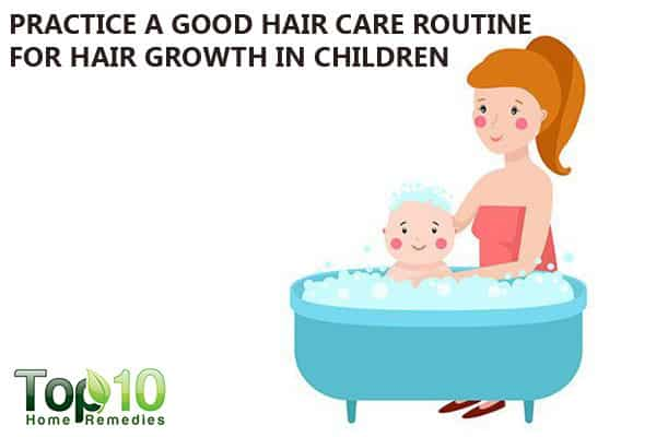 good hair care routine for hair growth in kids